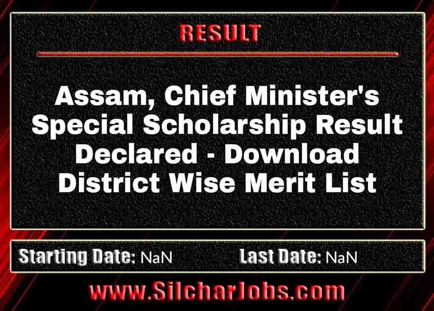 Assam, Chief Minister's Special Scholarship Result Declared