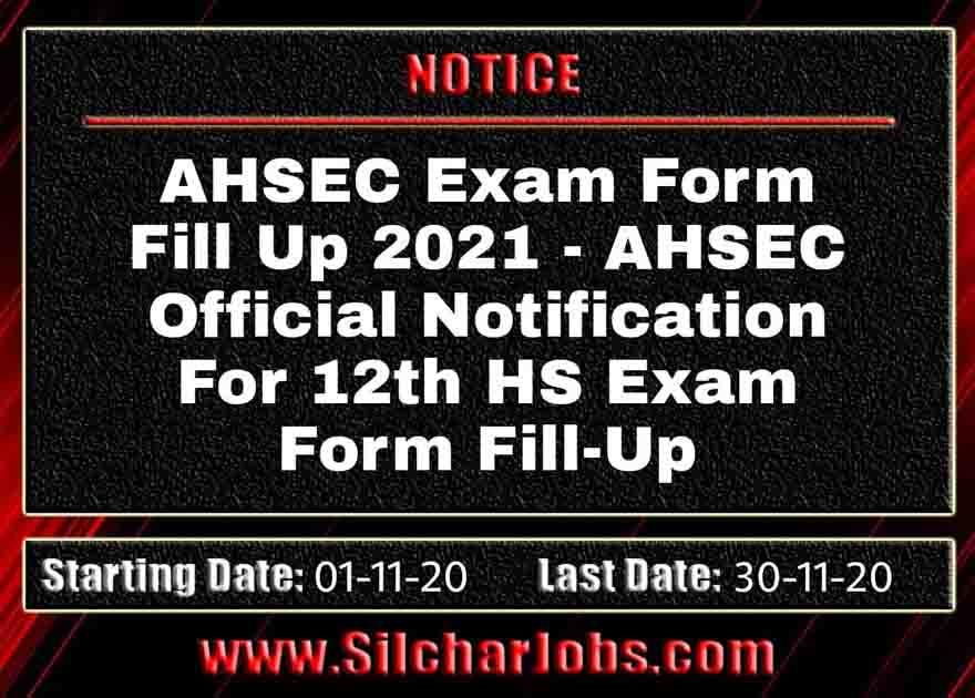 AHSEC Exam Form Fill Up 2021