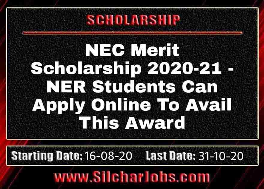 NEC Merit Scholarship 2020-21