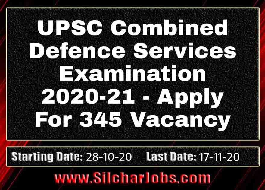 UPSC Combined Defence Services Exam 2020-21