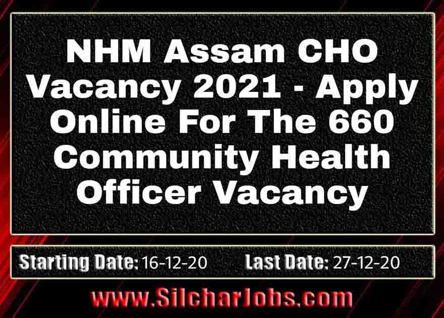 NHM Assam CHO Vacancy 2021