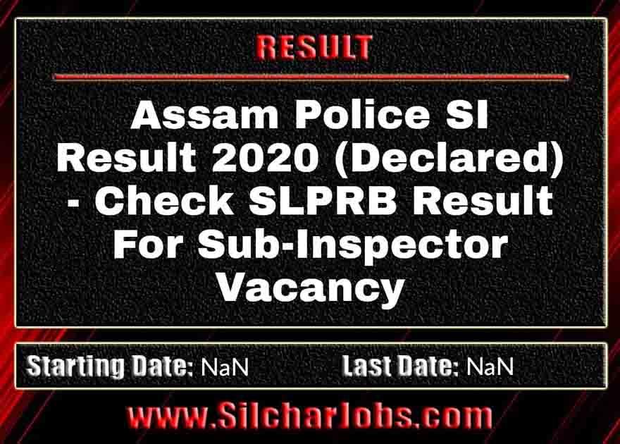 Assam Police SI Result 2020