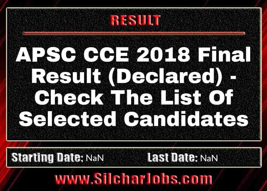 APSC CCE 2018 Final Result