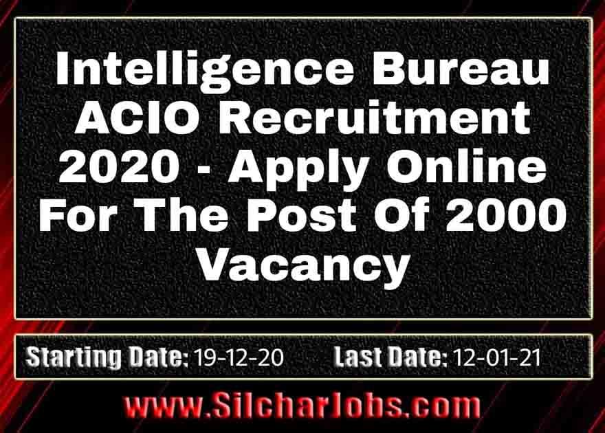 Intelligence Bureau ACIO Recruitment 2020