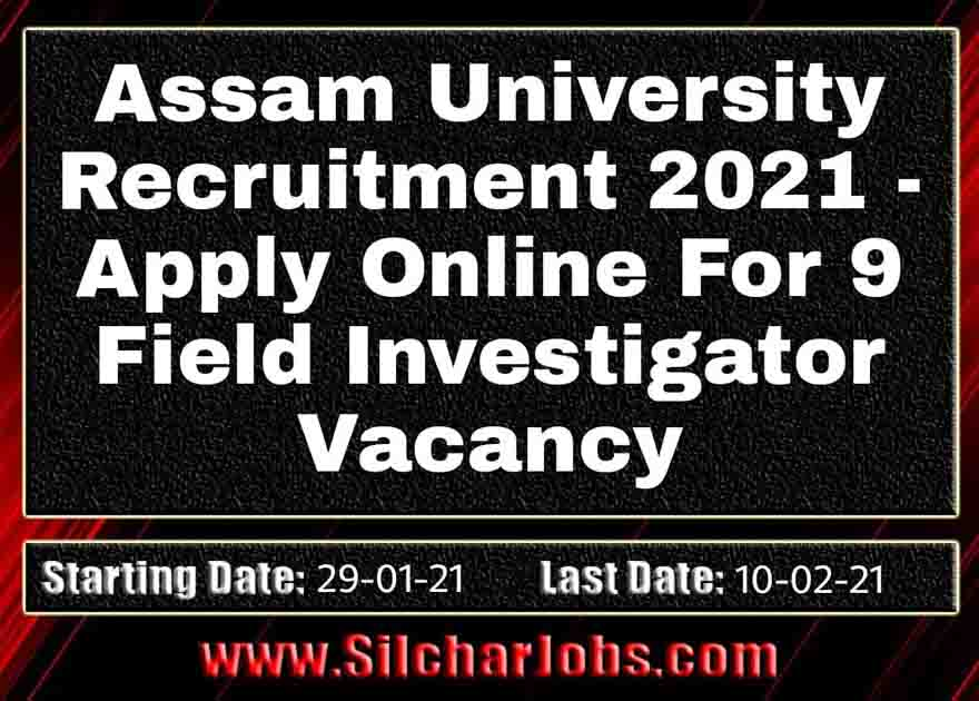 Assam University Recruitment 2021