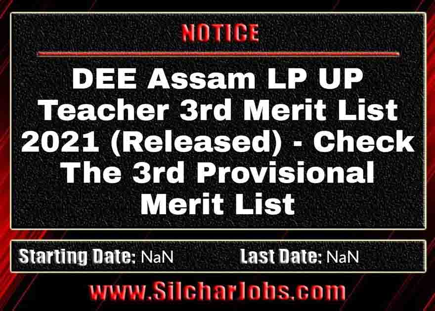 DEE Assam LP UP Teacher 3rd Merit List 2021