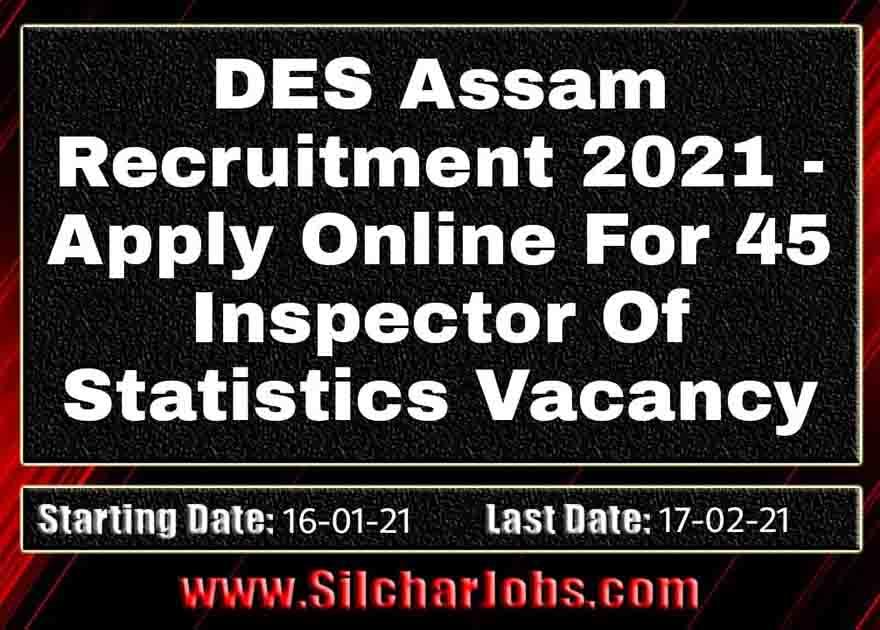 DES Assam Recruitment 2021