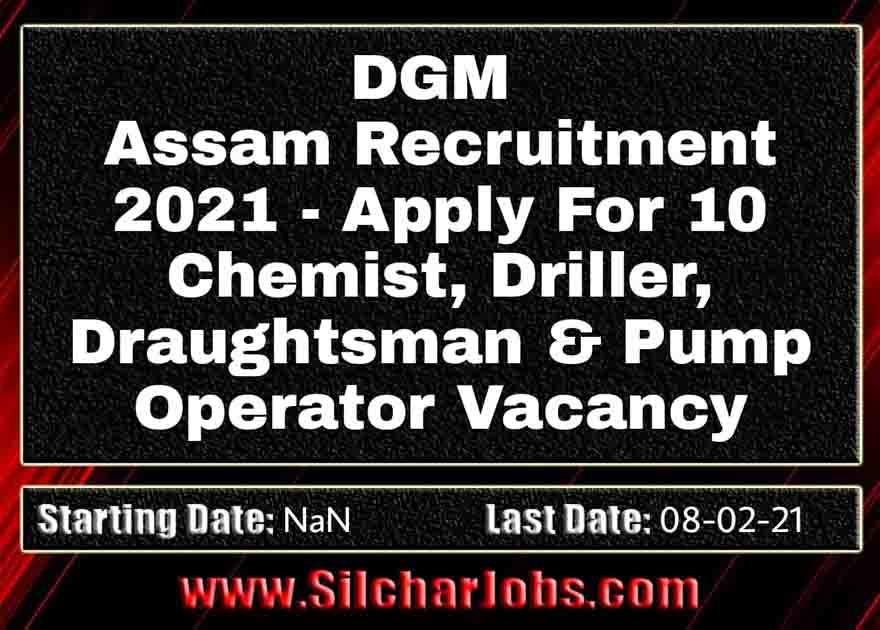 DGM Assam Recruitment 2021