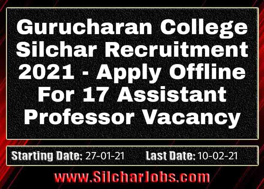 Gurucharan College Silchar Recruitment 2021