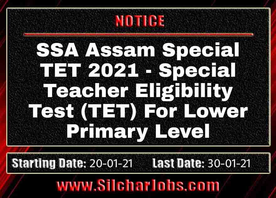 SSA Assam Special TET 2021 For Lower Primary Level
