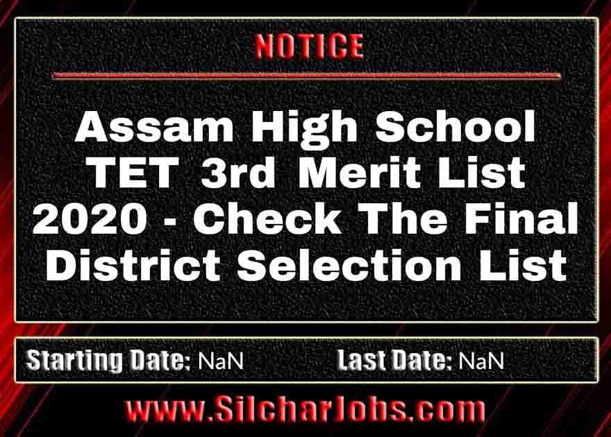 Assam High School TET 3rd Merit List 2020
