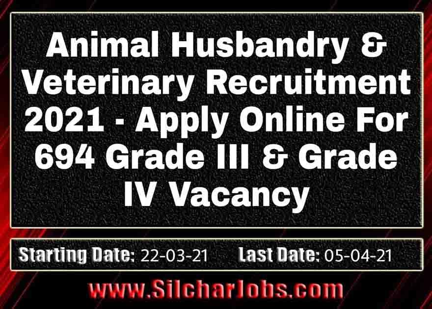 Animal Husbandry And Veterinary Recruitment 2021