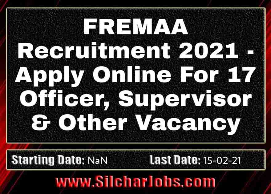 FREMAA Recruitment 2021
