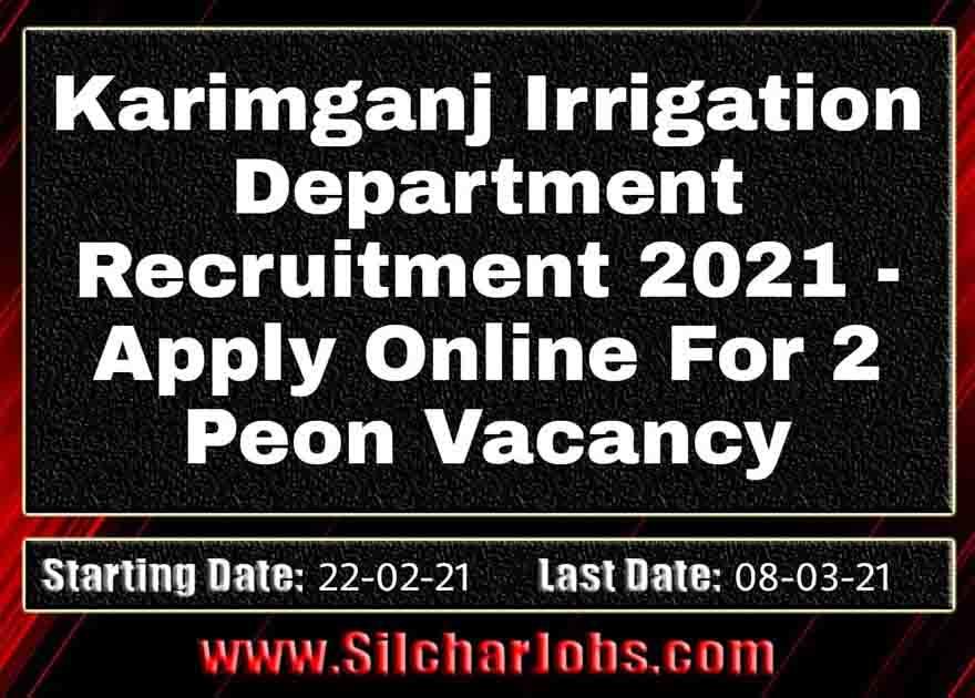 Karimganj Irrigation Department Recruitment 2021