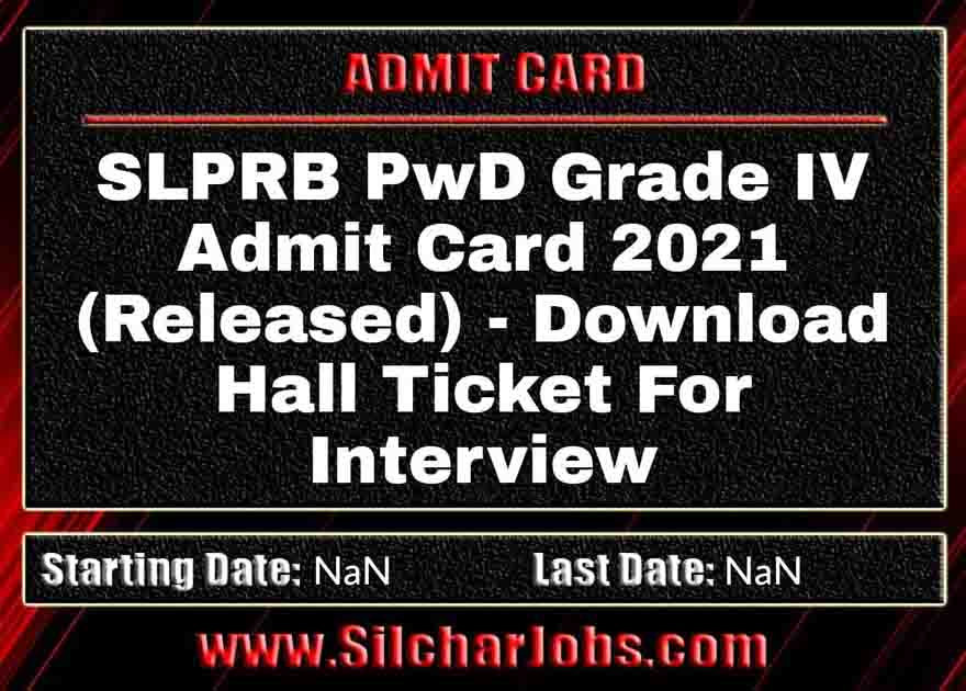 SLPRB PwD Grade IV Admit Card 2021