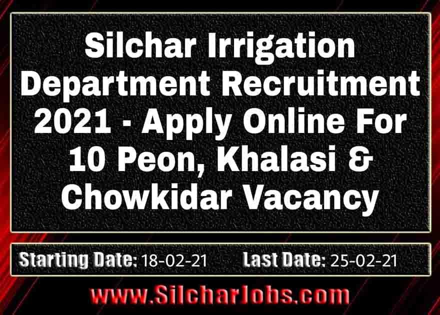 Silchar Irrigation Department Recruitment 2021