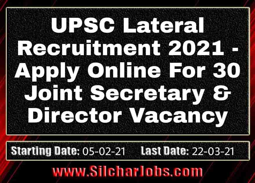 UPSC Lateral Recruitment 2021