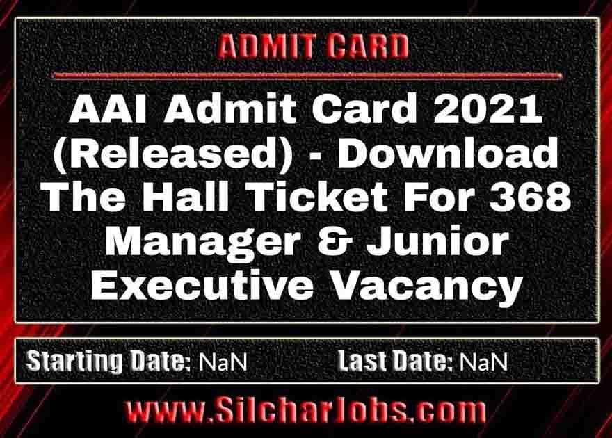 AAI Admit Card 2021