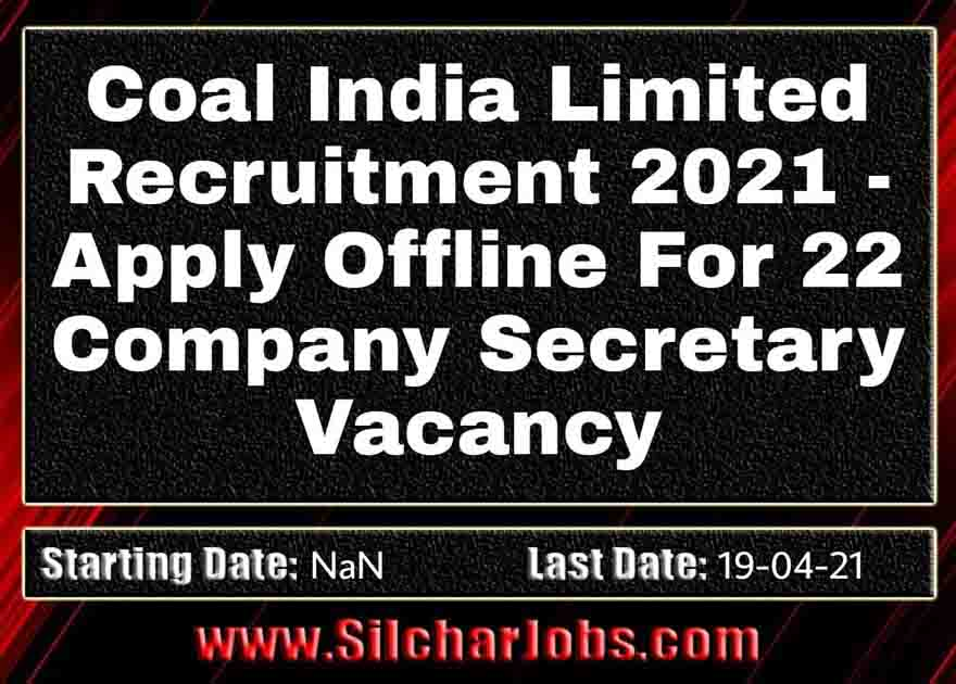 Coal India Limited Recruitment 2021