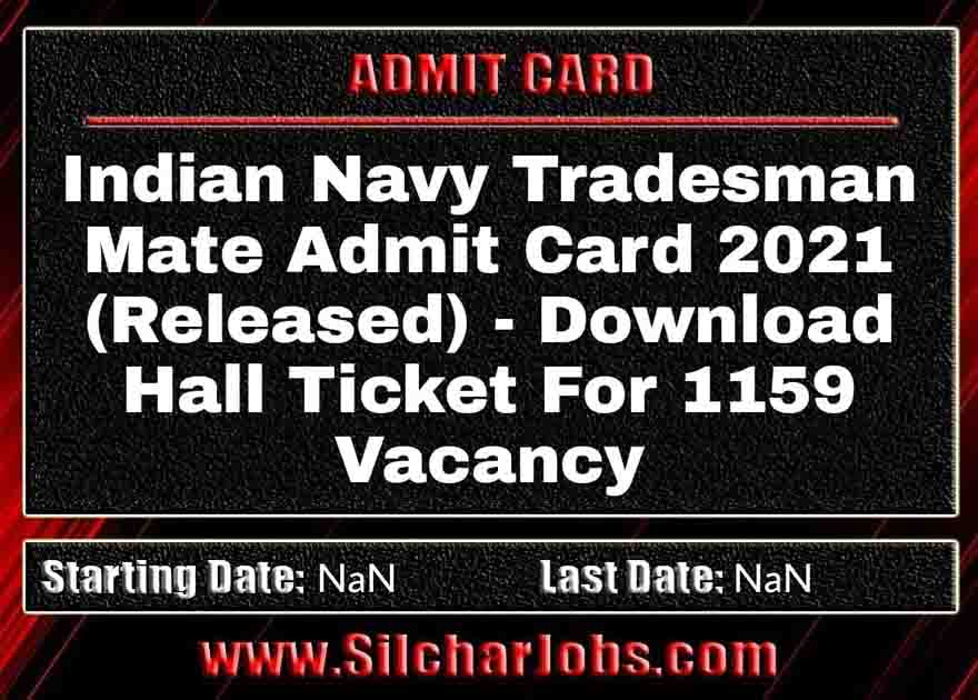 Indian Navy Tradesman Mate Admit Card 2021