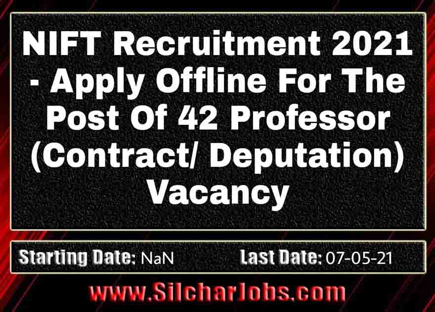 NIFT Recruitment 2021