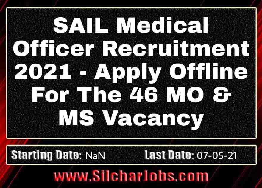 SAIL Medical Officer Recruitment 2021