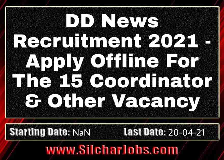 DD News Recruitment 2021