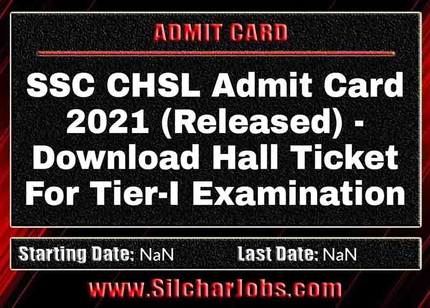 SSC CHSL Admit Card 2021